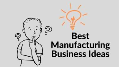 Manufacturing business ideas in hindi, new business ideas in hindi, best manufacturing business ideas in hindi